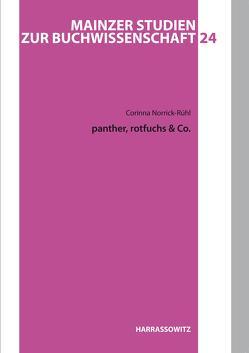 panther, rotfuchs & Co. von Norrick-Rühl,  Corinna