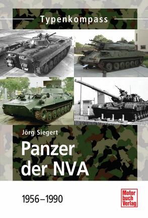 Panzer der NVA von Siegert,  Jörg