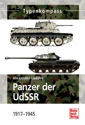 Panzer der UdSSR von Lüdeke,  Alexander