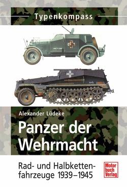 Panzer der Wehrmacht Band 2 von Lüdeke,  Alexander