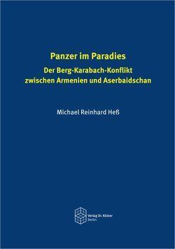 Panzer im Paradies von Heß,  Michael Reinhard