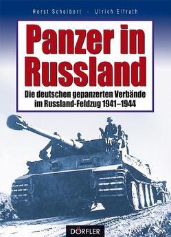 Panzer in Russland von Scheibert,  Horst