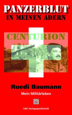 Panzerblut in meinen Adern von Baumann,  Ruedi