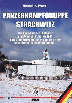 Panzerkampfgruppe Strachwitz von Pruett,  Michael H