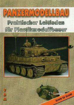 Panzermodellbau von Gasch,  Manuel, Lauer,  Jaime