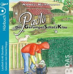 Paolo – Der GerümpelSchatzKlau von Klipphahn,  Anneli, Kopp,  Daniel