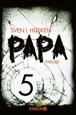 Papa 5 von Hüsken,  Sven