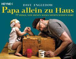 Papa allein zu Haus von Engledow,  Dave, Schmalen,  Elisabeth