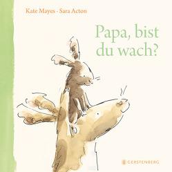 Papa, bist du wach? von Acton,  Sara, Flegler,  Leena, Mayes,  Kate