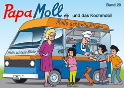 Papa Moll und das Kochmobil von Lendenmann,  Jürg, Meier,  Rolf