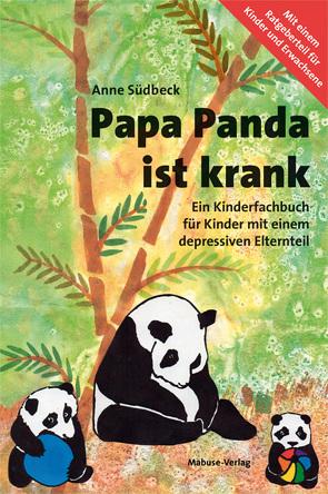 Papa Panda ist krank von Südbeck,  Anne