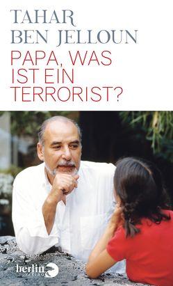 Papa, was ist ein Terrorist? von Ben Jelloun,  Tahar, Kayser,  Christiane