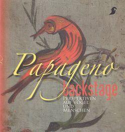 Papageno backstage von Grieshofer,  Franz, Schindler,  Margot