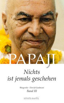 Papaji Band 3 von David Godman, Miles,  Kalindi Magdalena
