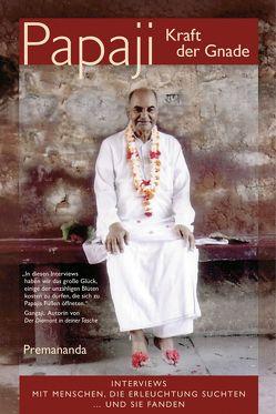 Papaji Kraft der Gnade von Premananda