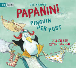 Papanini von Fröhlich,  Katrin, Krause,  Ute