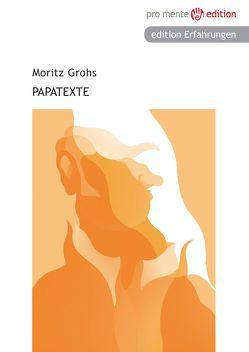 Papatexte von Grohs,  Moritz
