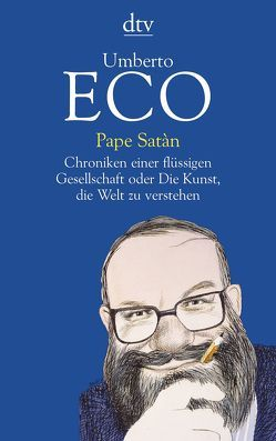 Pape Satàn von Eco,  Umberto, Kroeber,  Burkhart