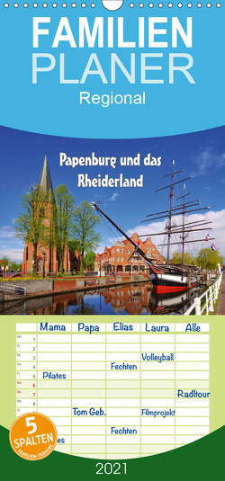 Papenburg und das Rheiderland – Familienplaner hoch (Wandkalender 2021 , 21 cm x 45 cm, hoch) von LianeM