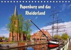 Papenburg und das Rheiderland (Tischkalender 2019 DIN A5 quer)