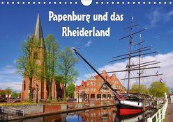 Papenburg und das Rheiderland (Wandkalender 2018 DIN A4 quer) von LianeM,  k.A.
