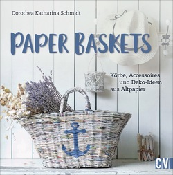 Paper Baskets von Schmidt,  Dorothea