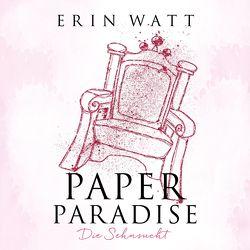 Paper Paradise von Amerschläger,  Nina-Zofia, Berg,  Franzi, Pliquet,  Moritz, Watt,  Erin