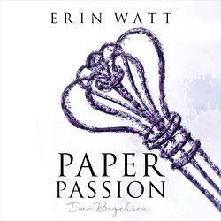 Paper Passion von Berg,  Franzi, Pliquet,  Moritz, Watt,  Erin