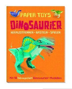 Papertoys: Dinosaurier (Heraustrennen – Basteln – Spielen)