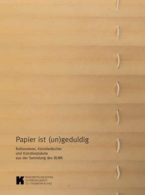 Papier ist (un)geduldig von Klose,  Andreas, Kremeier,  Ulrike, Roolf,  Helene, Sperling,  Jörg