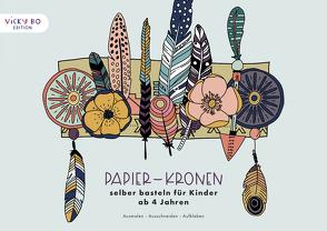 Papier-Kronen selber basteln für Kinder ab 4 Jahren von Schröder-Klasen,  Anna-Kristina