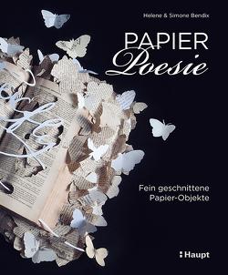Papier-Poesie von Bendix,  Helene, Bendix,  Simone