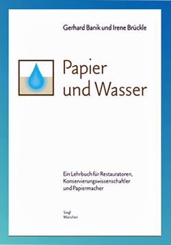 Papier und Wasser von Banik,  Gerhard, Brückle,  Irene