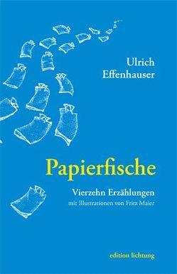 Papierfische von Effenhauser,  Ulrich, Maier,  Fritz