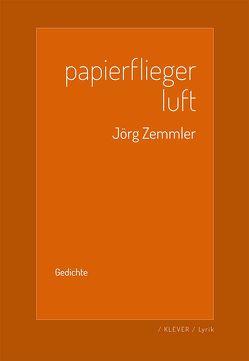 Papierflieger Luft von Zemmler,  Jörg