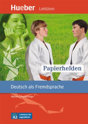 Papierhelden von Schwenninger,  Marion