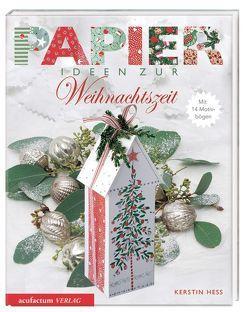 Papierideen zur Weihnachtszeit von Hess,  Kerstin, Menze,  Ute