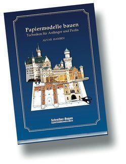 Papiermodelle bauen von Hansen,  Alvar
