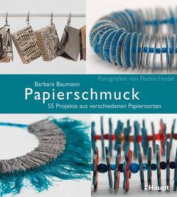 Papierschmuck von Baumann,  Barbara, Hodel,  Flurina