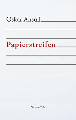 Papierstreifen von Ansull,  Oskar