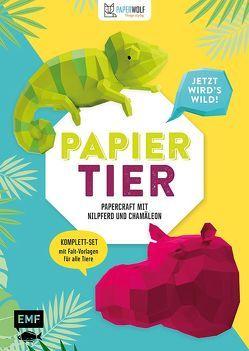 PAPIERtier – Jetzt wird's wild! Papercraft mit Nilpferd und Chamäleon von Kampffmeyer,  Wolfram