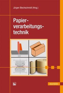 Papierverarbeitungstechnik von Blechschmidt,  Jürgen
