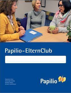 Papilio-ElternClub von Mayer,  Heidrun, Peter,  Charlotte, Scheithauer,  Herbert, Sondag,  Christoph
