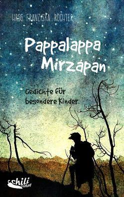Pappalappa Mirzapan von Drab,  Elisabeth, Dreppec,  Alex, Röchter,  Franziska, Völkert-Marten,  Jürgen, Winter,  Bernhard