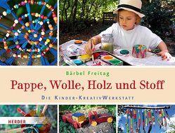 Pappe, Wolle, Holz und Stoff von Freitag,  Bärbel, Freitag,  Hannah Rosa