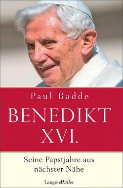 Papst Benedikt XVI von Badde,  Paul