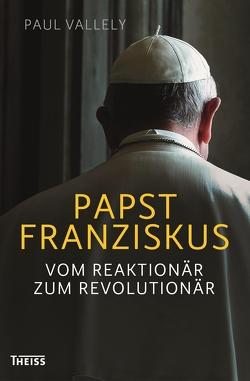 Papst Franziskus von Vallely,  Paul, Walter,  Axel