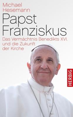 Papst Franziskus von Hesemann,  Michael