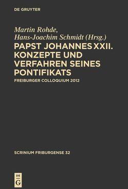 Papst Johannes XXII von Rohde,  Martin, Schmidt,  Hans-Joachim