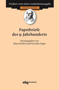 Papstbriefe des 9. Jahrhunderts von Goetz,  Hans-Werner, Herbers,  Klaus, Unger,  Veronika
